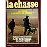CHASSE (LA) [No 422] du 01/11/1982 - QUE SERA LA CHASSE DE DEMAIN -BALLES POUR FUSILS LISSES / LES BRENNEKE