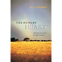 Hungry Heart: Daily Devotions from the Old Testament by Jan Carlberg (2005-05-30)