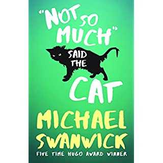 Not So Much, Said the Cat (English Edition)