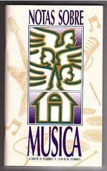 Notas Sobre Música de [Torres, Carol A., Torres, Louis R.]
