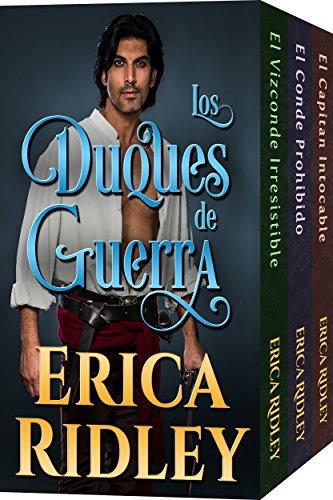 Los Duques De Guerra (Colección de Libros 1 a 3): novelas históricas y