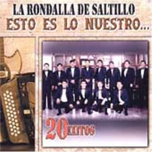 esto-es-lo-nuestro-by-la-rondalla-de-saltillo-2005-01-11