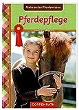 Pferdefreunde: Mein erstes Pferdewissen: Pferdepflege