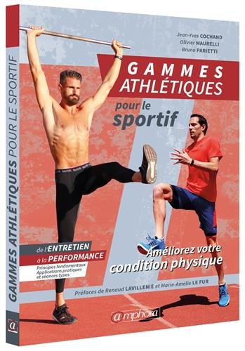 Gammes Athletiques par Olivier Maurelli;Jean-Yves Cochand;Bruno Parietti