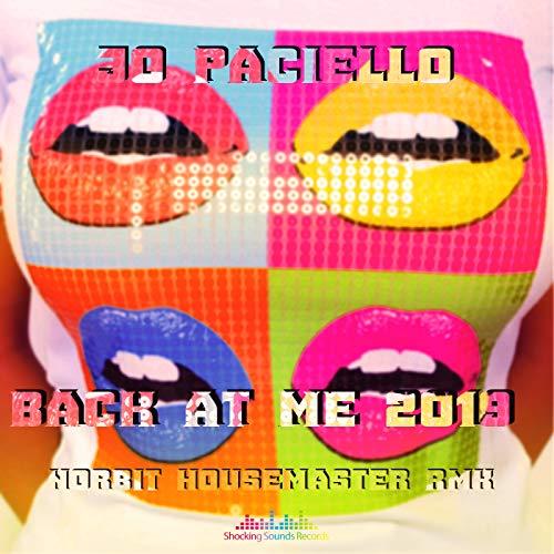 Back At Me 2019 (Norbit Housemaster Remix)