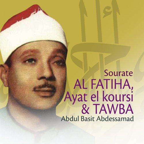 Sourates Al Fatiha, Ayat el koursi et Tawba (Quran - Coran - Islam)
