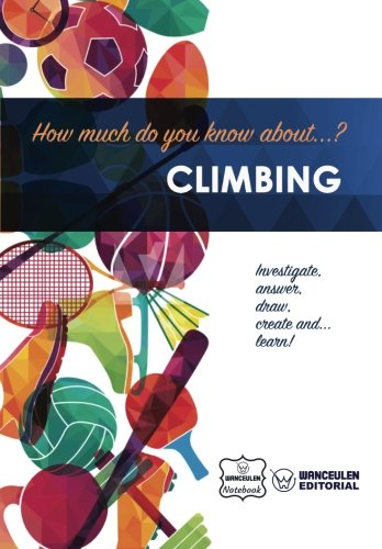 How much do you know about... Climbing