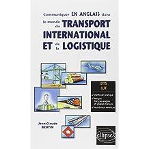 Communiquer en Anglais dans le Monde du Transport International et de la Logistique BTS IUT