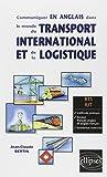 Communiquer en Anglais dans le Monde du Transport International et de la Logistique BTS IUT...