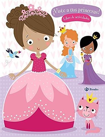¡Viste a tus princesas! (Castellano - A Partir De 6