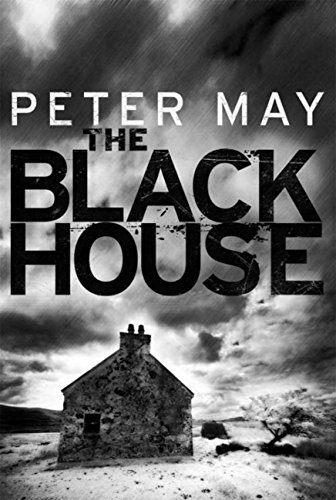 The Blackhouse (Lewis trilogy 1)