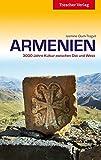 Armenien: 3000 Jahre Kultur zwischen Ost und West (Trescher-Reihe Reisen) - Jasmine Dum-Tragut