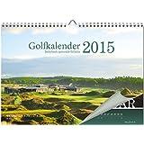Golfkalender 2015 von Golf Post: Deutschlands spannendste Golfbahnen