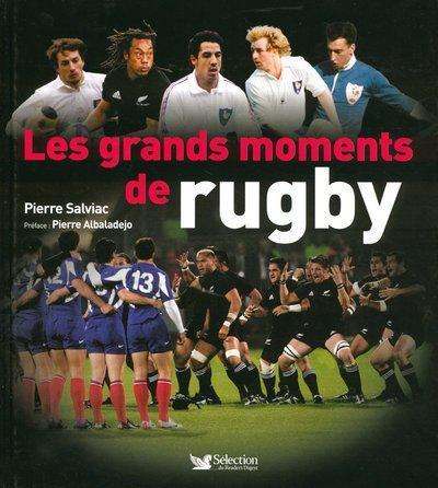 Les grands moments de rugby (Ancien prix Editeur: 29.95 Euros )
