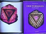 Der Turmalin: Eine Monographie