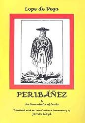 Peribanez and the Comendador De Ocana (Hispanic Classics)