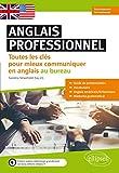 anglais professionnel toutes les cl?s pour mieux communiquer en anglais au bureau d?butants et faux d?butants a1 a2 avec fichier audio