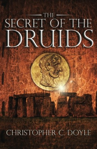The Secret of the Druids: Book 2 of the Mahabharata...