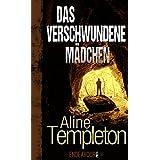 Das verschwundene Mädchen (German Edition)