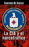 La CIA y el narcotráfico