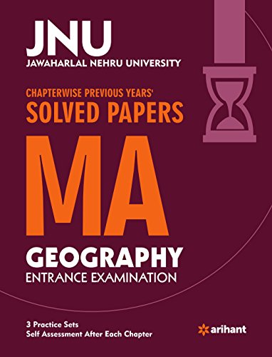 JNU - Chapterwise Previous Years' Solved Papers MA Geography Entrance Examination
