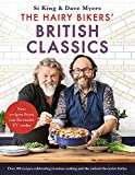 The Hairy Bikers' British Classics: Over 100 recipes celebrating timeless cooking and...