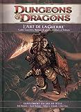 Play Factory - Dungeons & Dragons 4.0 : l'Art de la Guerre