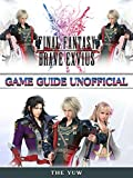 Final Fantasy Brave Exvius Game Guide Unofficial (English Edition)