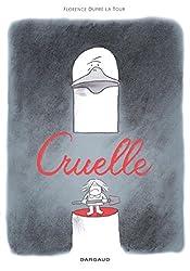 Cruelle - tome 0 - Cruelle