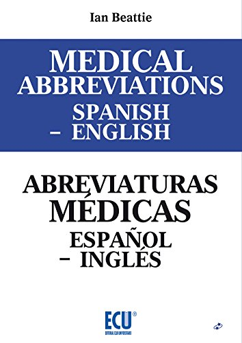 Medical abbreviations spanish to english. Abreviaturas médicas español a inglés