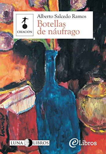 Botellas de náufrago por Alberto Salcedo Ramos