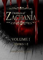 CHILDREN OF ZACHANIA; VOLUME 1 (BOOKS 1-2)