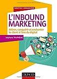 L'Inbound Marketing - Attirer, conquéri...
