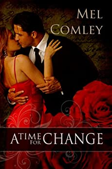 A Time for Change (English Edition) di [Comley, Mel]