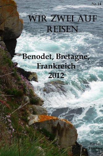 Wir zwei auf Reisen - Benodet, Finistere, Bretagne, Frankreich - 2012