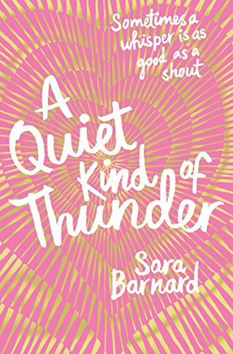 A Quiet Kind of Thunder by [Barnard, Sara]