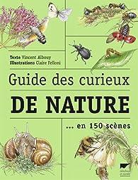 Guide des curieux de nature par Vincent Albouy