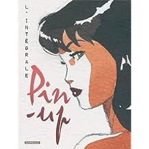 Pin-up - Intégrale complète - tome 1 - Intégrale tomes 1 à 9