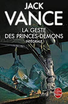 La Geste des princes démons (Edition intégrale) (Majuscules)
