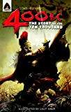 400 BC: The Story of the Ten Thousand: A Graphic Novel