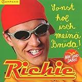 Songtexte von Richie - Sonst hol isch meinä Brüda!