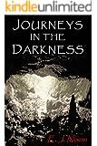 Journeys in the Darkness