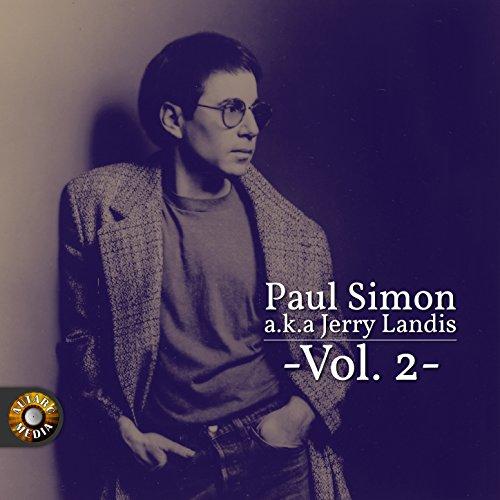 Paul Simon A.K.A. Jerry Landis...