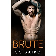BRUTE: A Second Chance Romance