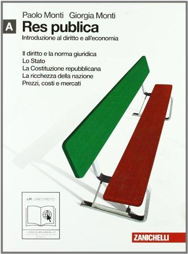 Res publica. Introduzione al diritto e all'economia. Vol. A. Per le Scuole superiori. Con espansione online