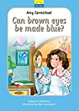Amy Carmichael: Can Brown Eyes be Made Blue? The true story of Amy Carmichael and her looking glass (Little Lights)