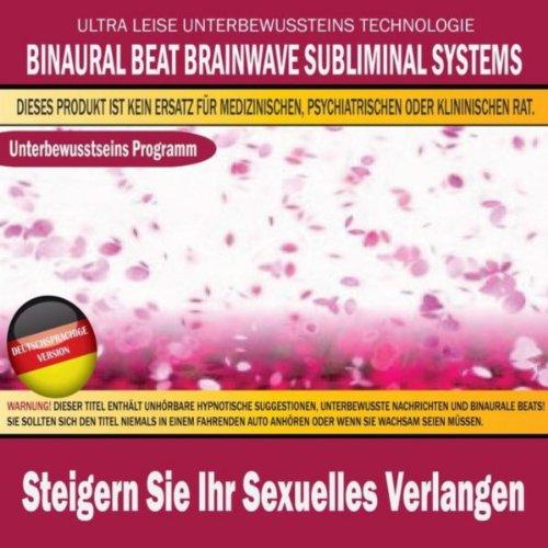 Sexuelle-systeme (Steigern Sie Ihr Sexuelles Verlangen (Deutschsprachige Version))