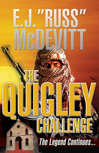 The Quigley Challenge: The Legend Continues (The Danny Quigley Series)