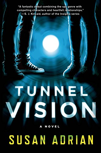 Tunnel Vision: A Novel (English Edition)