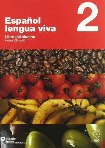 Español lengua viva. Per le Scuole superiori. Con CD Audio: Español lengua viva. Con CD Audio. Per le Scuole superiori: ESPAÑOL LENGUA VIVA 2 LIBRO ALUMNO + CD - 9788493453756